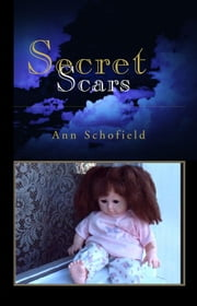 Secret Scars ebook by Ann Schofield