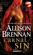 Carnal Sin ebook by Allison Brennan