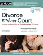 Divorce Without Court ebook by Katherine Stoner, Attorney