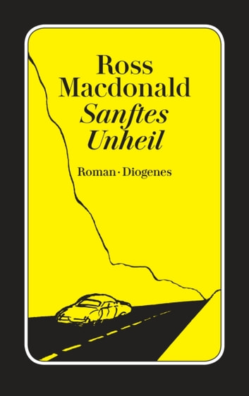 Sanftes Unheil ebook by Ross Macdonald