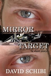Mirror Target ebook by David Schibi