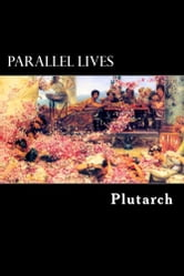 Parallel Lives - Vol. I ebook by Plutarch
