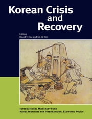 Korean Crisis and Recovery ebook by David Mr. Coe,Se-Jik Mr. Kim