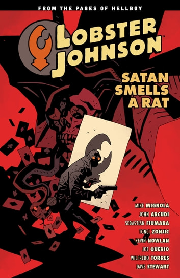 Lobster Johnson Volume 3: Satan Smells a Rat ebook by Mike Mignola