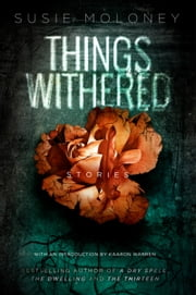 Things Withered ebook by Susie Moloney
