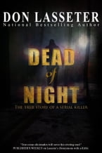 Dead of Night, A True Crime Thriller