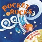 Pocket Rocks ebook by Sheree Fitch, Helen Flook