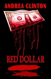 Red Dollar ebook by Andrea Clinton