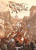 Le Trône d'argile T01 - Le Chevalier à la hache ebook by France Richemond, Nicolas Jarry, Theo