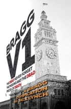 Bragg V1 - A Bragg Thriller ebook by Jack Lynch
