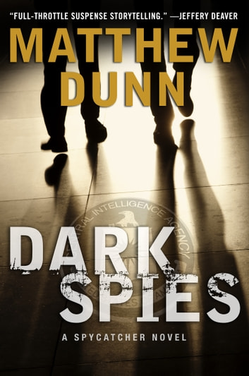 Dark Spies - A Will Cochrane Novel ebook by Matthew Dunn