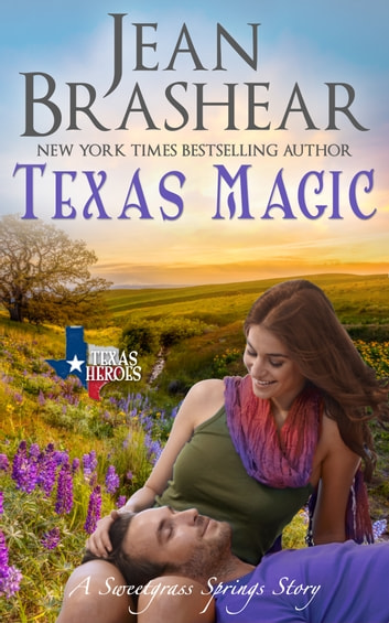 Texas Magic - A Sweetgrass Springs Story ebook by Jean Brashear