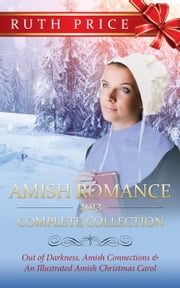 Amish Romance 2013 Complete Collection - Ruth Price Amish Romance Yearly Collections, #1 ebook by Ruth Price