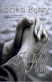 The Holiday Party ebook by Brian Perry