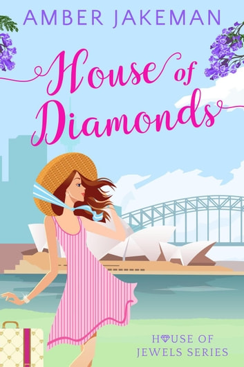 House of Diamonds - House of Jewels, #1 ebook by Amber Jakeman