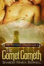 The Comet Cometh ebook by Sharon Maria Bidwell