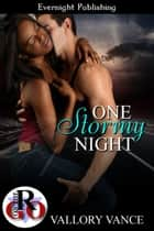 One Stormy Night ebook by Vallory Vance
