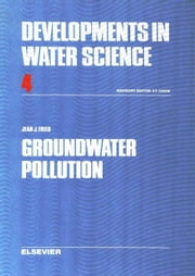 Groundwater Pollution ebook by Fried, J.J.