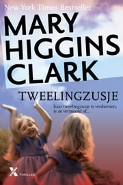Tweelingzusje ebook door Mary Higgins Clark