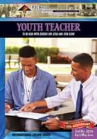 Youth Teacher - 2nd Quarter 2016 ebook by Dr. Christina Zimmerman