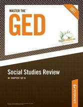 Master the GED: Social Studies Review: Chapter 7 of 16 ebook by Peterson's