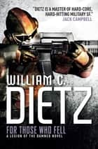 For Those Who Fell ebook by William C. Dietz