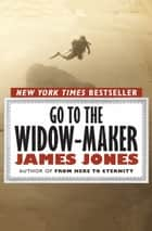 Go to the Widow-Maker ebook by James Jones