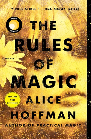 The Rules of Magic - A Novel ekitaplar by Alice Hoffman