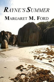 Rayne's Summer - A mystery set in the 1950s ebook by Margaret M Ford