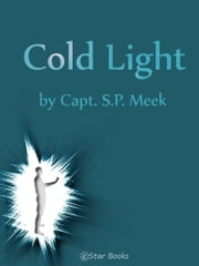 Cold Light ebook by Capt SP Meek
