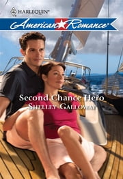 Second Chance Hero ebook by Shelley Galloway