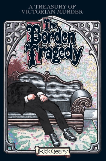 The Borden Tragedy ebook by Rick Geary