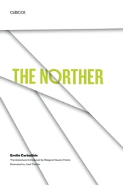 The Norther ebook by Emilio Carballido,Margaret Sayers Peden