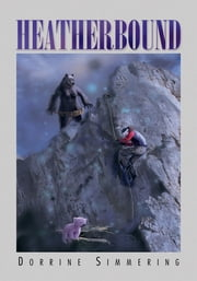 HEATHERBOUND ebook by Dorrine Simmering