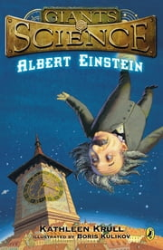 Albert Einstein ebook by Kathleen Krull,Boris Kulikov