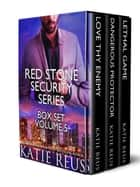 Red Stone Security Series Box Set: Volume 5 電子書 by Katie Reus