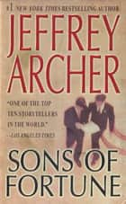 Sons of Fortune ebook by Jeffrey Archer