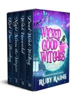 Wicked Good Witches Books 7-10 (Demon Isle Witches Adult Edition) ebook by