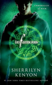 Infamous - Chronicles of Nick ebook by Sherrilyn Kenyon