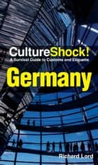 CultureShock! Germany ebook by Richard Lord