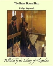 The Brass Bound Box ebook by Evelyn Raymond