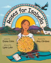 Roses for Isabella ebook by Diana Cohn