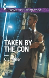 Taken by the Con ebook by C.J. Miller