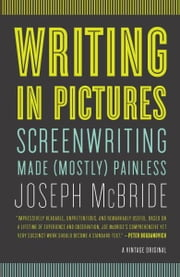 Writing in Pictures ebook by Joseph McBride