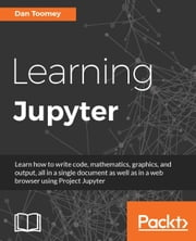 Learning Jupyter ebook by Dan Toomey