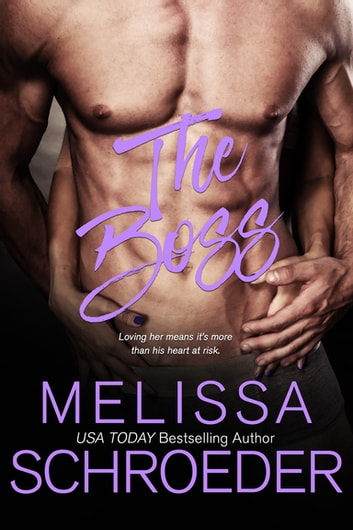 The Boss ebook by Melissa Schroeder