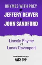 Rhymes With Prey - An Original Short Story ebook by Jeffery Deaver, John Sandford