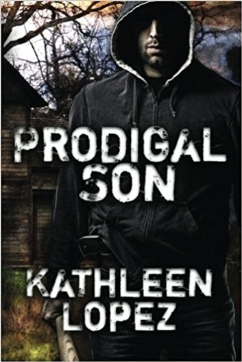 Prodigal Son ebook by Kathleen Lopez
