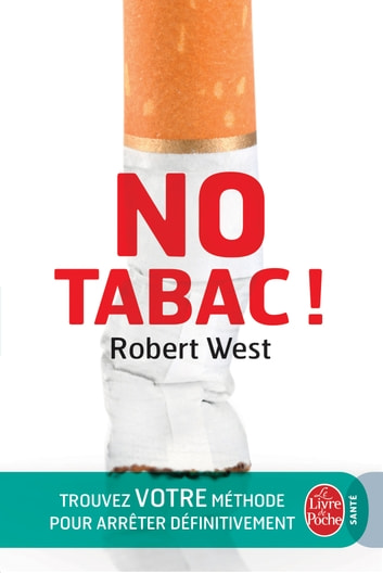 No Tabac ! ebook by Robert West
