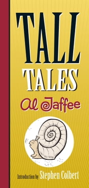 Tall Tales ebook by Stephen Colbert,Al Jaffee
